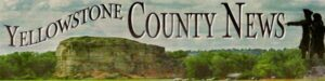 Yellowstone County News - In print weekly since 1976